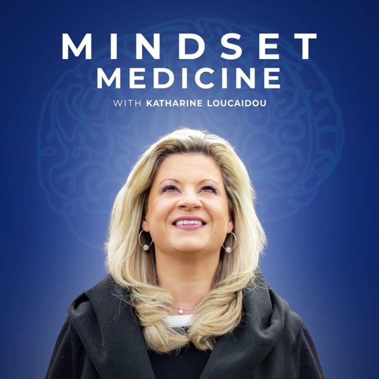 Mindset Medicine Podcast